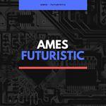 🎧 AMES - Futuristic