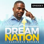 The Dream Nation Podcast!