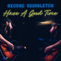 OUT NOW: Have A Good Time