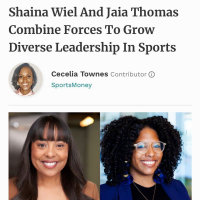 Forbes:  Shaina Wiel And Jaia Thomas Combine Forces To Grow Diverse Leadership I