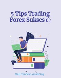 """Free ebook """"5 Tips Trading Forex Sukses"""""""