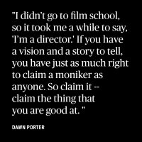 Dawn Porter on Trusting Her Gut and Giving Up Law to Make Documentaries