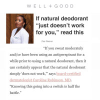 """If natural deodorant doesn't work for you read this"" - WELL+GOOD"