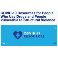 COVID-19 Resources for People Who Use Drugs and People Vulnerable to Structural