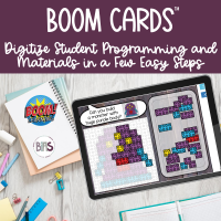 Digitize Student Programming Using Boom Cards™