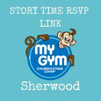 Story Time RSVP  (MyGym Sherwood June 26)