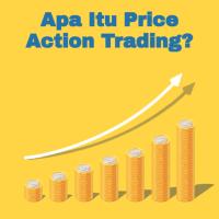 Apa Itu Price Action Trading?