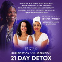 PURIFICATION FOR LIBERATION: Detox w/Queen Afua