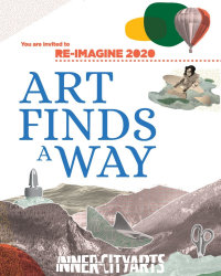 ✨ Reimagine 2020: Art Finds A Way ✨