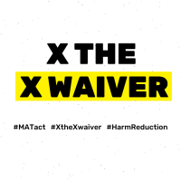 #XtheXwaiver Collective Statement on MAT Act