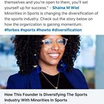 Forbes: How This Founder Is Diversifying The Sports Industry By Empowering Minor