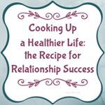 "BLOG: the ""Recipe"" for Relationship Success"
