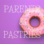 Parents & Pastries