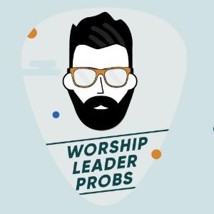 WorshipLeaderProbs Profile Picture